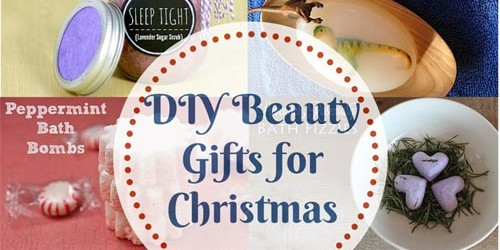 8 Luxury Beauty Gifts Kids Can Make That You Will Adore