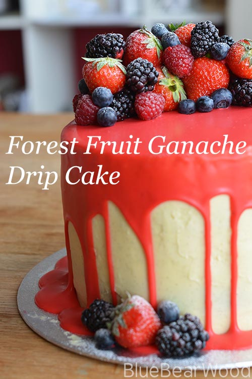 Forest Fruit Ganache Drip Cake