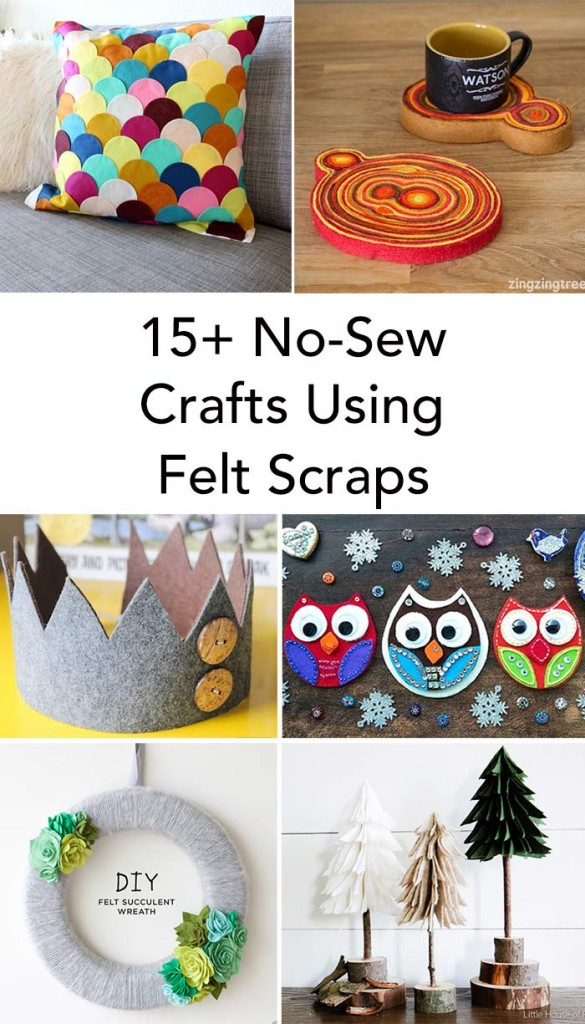 15+ No-Sew Felt Scrap Crafts