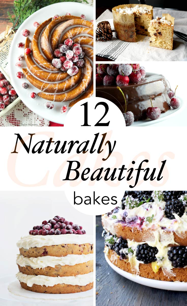 12 naturally beautiful cakes you'll want to bake