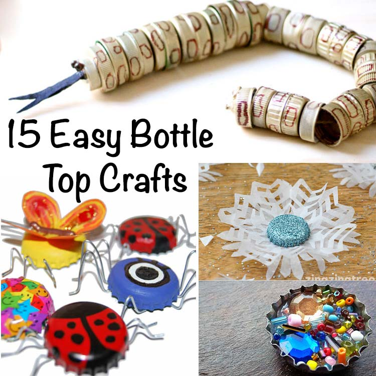 15 easy bottle top crafts